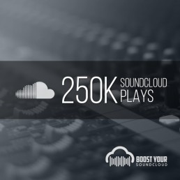 Buy 250k Soundcloud Plays