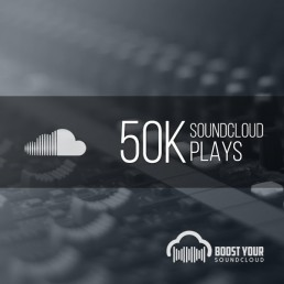Buy 50k Soundcloud Plays