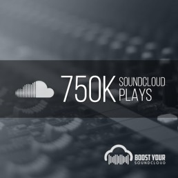 Buy 750k Soundcloud Plays